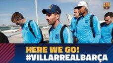 ورود تیم بارسلونا به شهر ویارئال