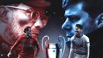 پیش نمایش جذاب از فینال لیگ قهرمانان اروپا