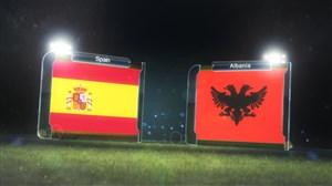 خلاصه بازی اسپانیا 3_0 آلبانی