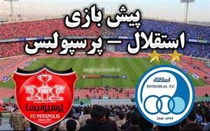 پیش بازی استقلال تهران - پرسپولیس تهران
