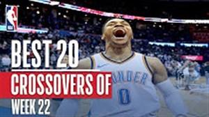 20 کراس اوور برتر هفته 22 لیگ بسکتبال NBA