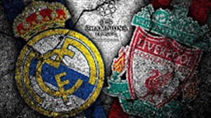 پیش بازی لیورپول - رئال مادرید فینال لیگ قهرمانان