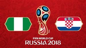 خلاصه بازی کرواسی 2 - نیجریه 0 (جامجهانی 2018 روسیه)