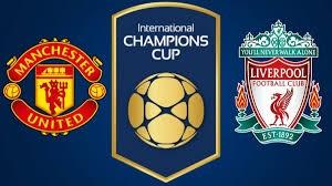خلاصه بازی منچستریونایتد 1 - لیورپول 4 (اینترنشنال چمپیونز کاپ)