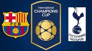 خلاصه بازی بارسلونا 2 - تاتنهام 2 (اینترنشنال چمپیونز کاپ)