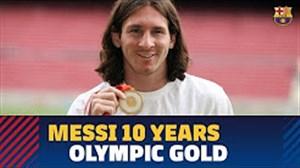 گذشت یک دهه از مدال طلای المپیک مسی و آرژانتین