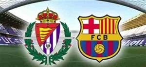خلاصهبازی وایادولید 0 - بارسلونا 1
