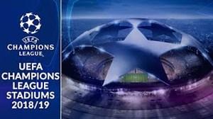 ورزشگاه تیمهای حاضر در لیگ قهرمانان اروپا 19-2018
