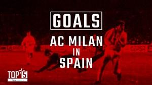 5 گل برتر تیمهای ایتالیایی در برابر رقبای اسپانیایی