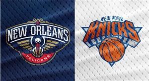 خلاصه بسکتبال نیو اورلینز - نیویورک نیکس