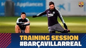 آخرین تمرین بارسلونا قبل از رویارویی با ویارئال