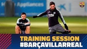 آخرین تمرین بارسلونا پیش از دیدار برابر ویارئال