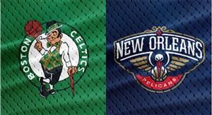 خلاصهبسکتبال بوستون سلتیکس - نیو اورلینز