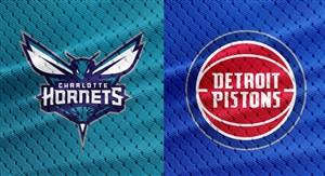 خلاصه بسکتبال دیترویت پیستونز - شارلوت هورنتس