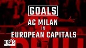 5 گل برتر آث میلان به تیم های پایتخت نشین اروپا