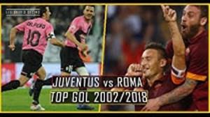 14 گل برتر تقابل یوونتوس - آ اس رم از 2002 تا 2018