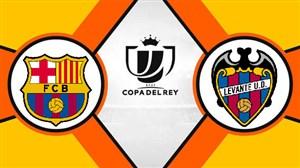 خلاصه بازی لوانته 2 - بارسلونا 1 (کوپا دل ری)