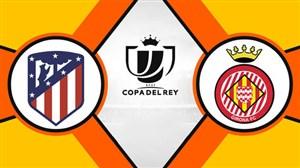 خلاصه بازی اتلتیکومادرید 3 - خیرونا 3 (جام حذفی اسپانیا)