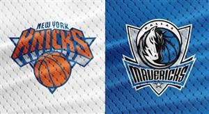 خلاصه بسکتبال نیویورک نیکز - دالاس ماوریکس