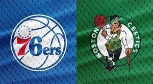 خلاصه بسکتبال بوستون سلتیکس -فیلادلفیا سیکسرز
