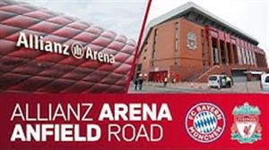 آمادگی ورزشگاه های آنفیلد و آلیانس آرنا برای میزبانی در لیگ قهرمانان اروپا