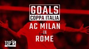 پنج گل برتر آث میلان در شهر رم در جام حذفی