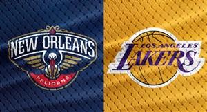 خلاصه بسکتبال لس آنجلس لیکرز - نیواورلینز