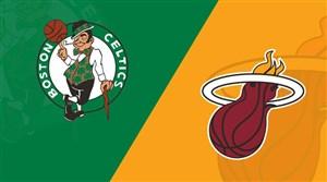 خلاصه بسکتبال بوستون ستلیکس - میامی هیت