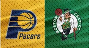 خلاصه بسکتبال ایندیانا پیسرز - بوستون سلتیکس