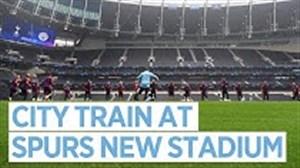 تمرینات منچسترسیتی در استادیوم جدید تاتنهام