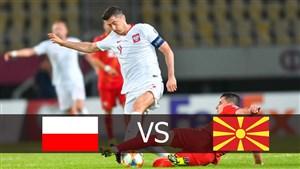 خلاصه بازی مقدونیه 0 - لهستان 1