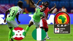 خلاصه بازی نیجریه 1 - بوروندی 0 (جام ملتهای آفریقا)