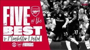 5 گل برتر آرسنال برابر منچستریونایتد