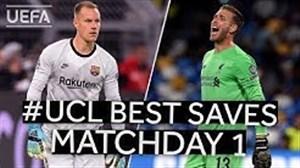 برترین سیوهای هفته نخست لیگ قهرمانان اروپا 20-2019