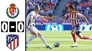خلاصه بازی وایادولید 0 - اتلتیکو مادرید 0