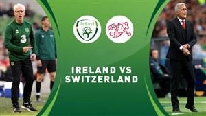 ویدئو خلاصه بازی سوئیس 2 - جمهوری ایرلند 0