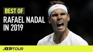 برترینهای رافائل نادال در مسابقات ATP 2019