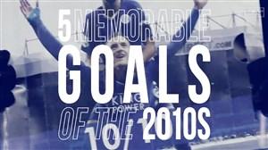 5 گل برتر دهه باشگاه لسترسیتی (2020-2010)
