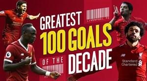 100 گل برتر باشگاه لیورپول در یک دهه اخیر