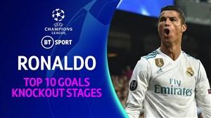 10 گل برتر رونالدو در لیگ قهرمانان اروپا