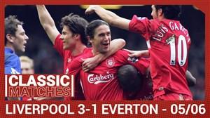 فوتبال کلاسیک: لیورپول3 - اورتون 1 (2005/06)