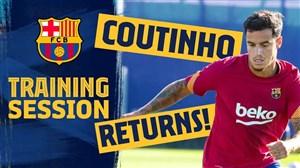تمرینات آماده سازی بازیکنان بارسلونا با بازگشت کوتینیو