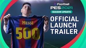 تریلر رونمایی از بازی PES 2021 با حضور مسی