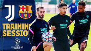 آخرین تمرین بارسلونا قبل از دیدار با یوونتوس