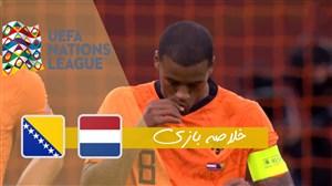 خلاصه بازی هلند 3 - بوسنی 1