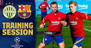 تمرین امروز تیم بارسلونا برای لیگ قهرمانان اروپا